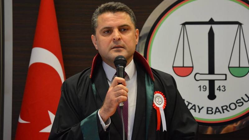Hatay Barosu Başkanı Dönmez: Hukuk devleti, Türkiye sınırlarını çoktan terk etti