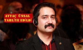 Ölüm orucundaki avukat Aytaç Ünsal hakkında tahliye kararı!