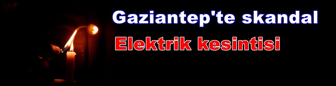 Gaziantep'in Gaziler Mahallesinde 14  saat elektrik kesintisi 'Kesinti tazminatı' hakkını hatırlattı
